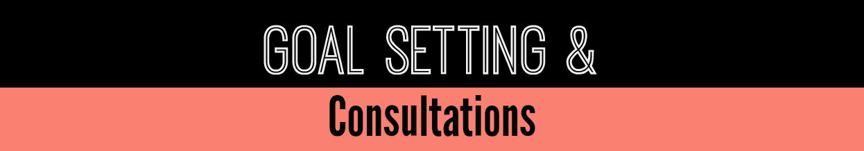 Goal Setting and Consultation sign